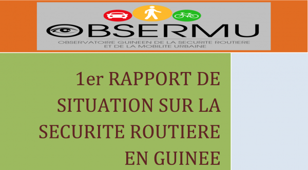 1er RAPPORT DE SITUATION SUR LA SECURITE ROUTIERE EN GUINEE